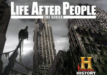 Life After People – Documentary